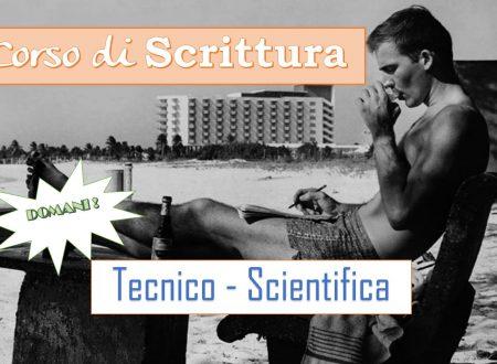 Nuovo corso di Scrittura Tecnico-Scientifica